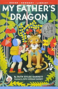My Father's Dragon by Ruth Styles Gannett