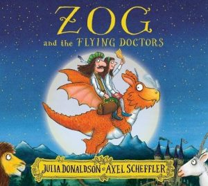 Zog and the Flying Doctors by Julia Donaldson & Axel Scheffler